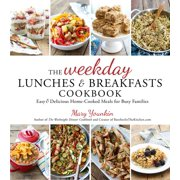The Weekday Lunches & Breakfasts Cookbook - eBook