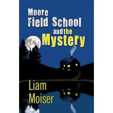 Moore Field School and the Mystery - eBook