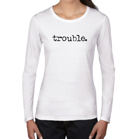 Simple Classic T-shirt - Trouble. Period - Simple Classic Distressed Women's Long Sleeve T-Shirt