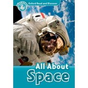 Oxford Read and Discover : Level 6: 1,050-Word Vocabulary All about Space