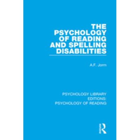 The Psychology of Reading and Spelling Disabilities - eBook ()
