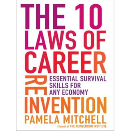 The 10 Laws of Career Reinvention - eBook