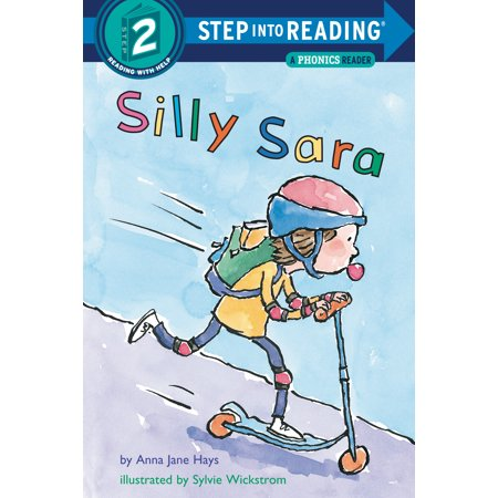 Silly Sara: A Phonics Reader (Fast Track Phonics For Young Adults And Adults)