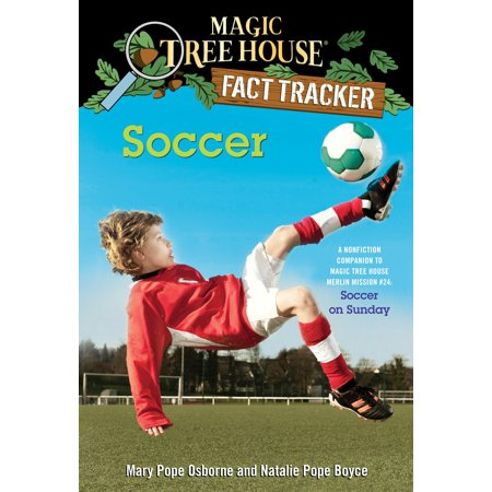Soccer : A Nonfiction Companion to Magic Tree House Merlin Mission #24: Soccer on Sunday](Kids Sunday School)