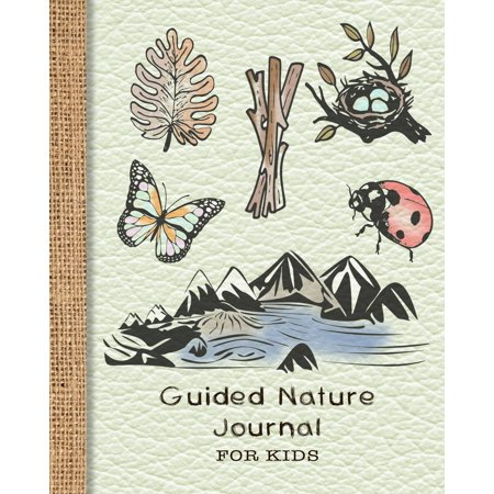 Guided Nature Journal for Kids : Guided Prompted Activities to to Get Out and about in Nature and Learn Lifelong Skills in Appreciating Adventure and Produce Lasting Memories - Green Leather Effect (Short Term Effects Of Smoking For Kids)