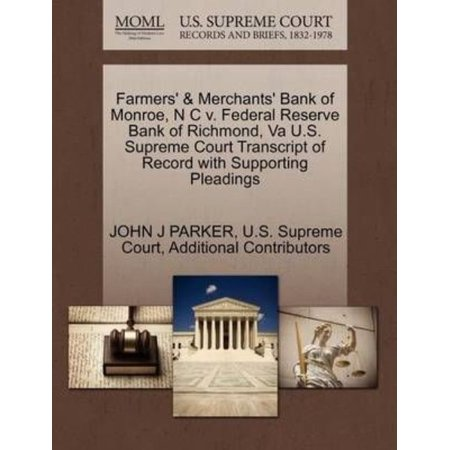Farmers   Merchants Bank Of Monroe  N C V  Federal Reserve Bank Of Richmond  Va U S  Supreme Court Transcript Of Record With Supporting Pleadings