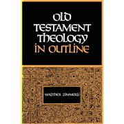 Old Testament Theology in Outline (Paperback)