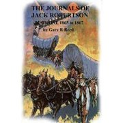 The Journals of Jack Robertson-Book One-1865 to 1867 - eBook
