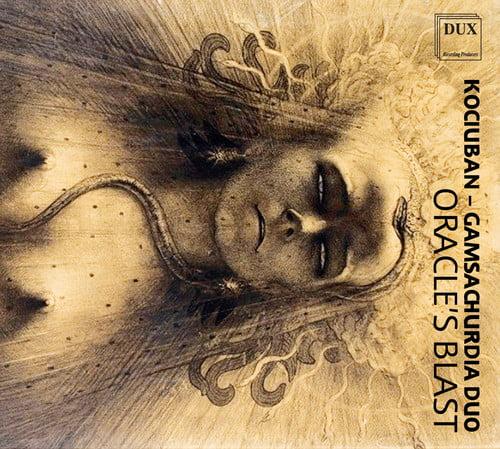 Langlotz / Kociuban-Gamsachurdia Duo - Kociuban & Gamsachurdia Duo - Oracle's Blast [CD]
