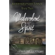 Merryweather Lodge - Malevolent Spirit - eBook