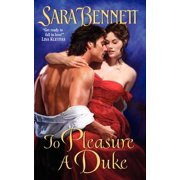 To Pleasure a Duke - eBook