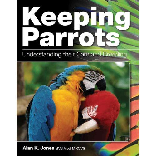 Keeping Parrots: Understanding Their Care and Breeding