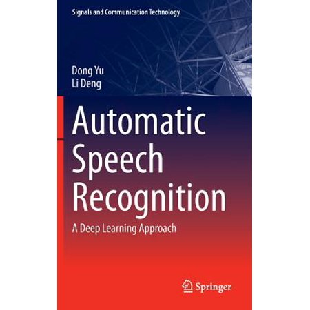 - Automatic Speech Recognition : A Deep Learning Approach
