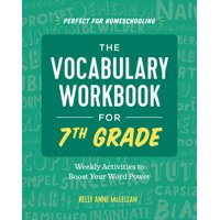 The Vocabulary Workbook for 7th Grade : Weekly Activities to Boost Your Word Power (Paperback)