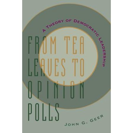 From Tea Leaves to Opinion Polls : A Theory of Democratic