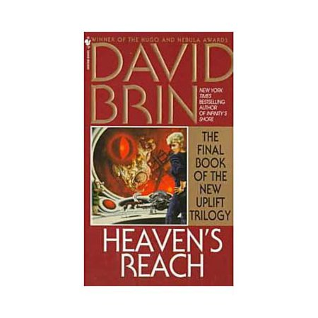 Heavens Reach: The Final Book of the Uplift Trilogy by