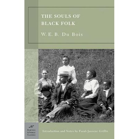 The Souls of Black Folk (Barnes & Noble Classics Series) - (Jimmy Barnes Best Of The Soul Years)