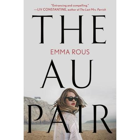 The Au Pair - eBook (Great Au Pair Usa)