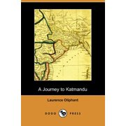 A Journey to Katmandu (Dodo Press)