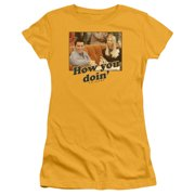 Friends How You Doin Juniors Short Sleeve Shirt