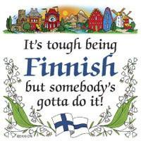 Finnish Souvenirs Magnet Tile (Tough Being Finn) Colored Glass Tile Magnets