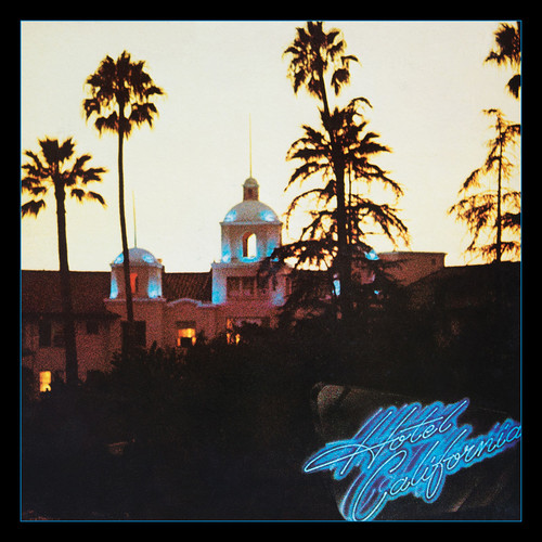 Hotel California: 40th Anniversary Expanded Editin
