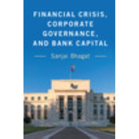 Financial Crisis  Corporate Governance  And Bank Capital