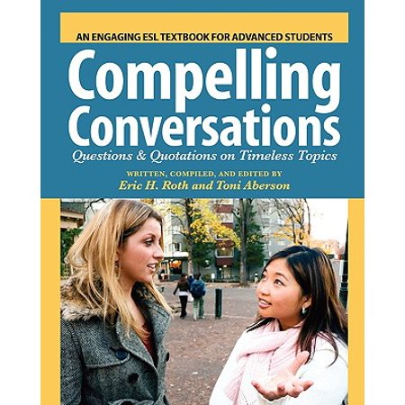 Compelling Conversations : Questions and Quotations on Timeless Topics- An Engaging ESL Textbook for Advanced Students - Halloween For Esl Students