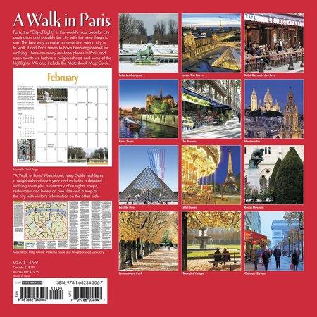 A Walk in Paris 2017 Calendar: Includes Walk, Shop, Eat in Paris Citywalks Matchbook Map Guide