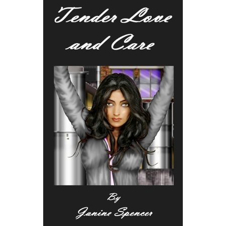 Tender Love and Care - eBook