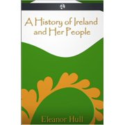 A History of Ireland and Her People - eBook