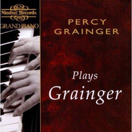 Percy Grainger   Percy Grainger Plays Grainger  Cd