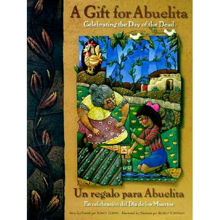 Gift for Abuelita / Un Regalo Para Abuelita : Celebrating the Day of the Dead/En Celebracion del Dia de Los Muertos - Memes Del Dia De Halloween