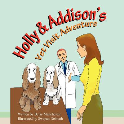 Holly & Addisons Vet Visit Adventure by