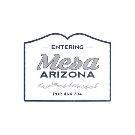 Mesa, Arizona - Now Entering (Blue) Print Wall Art By Lantern Press](Party City Mesa Arizona)