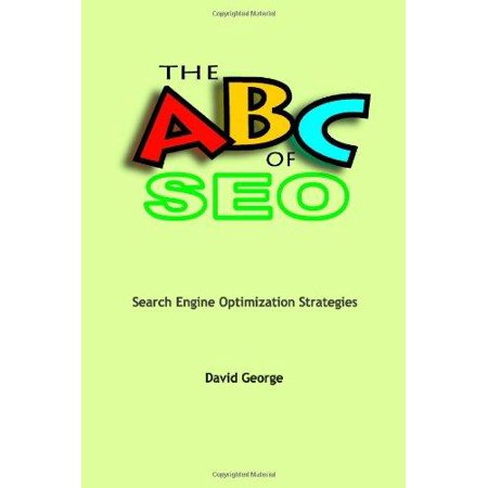 The Abc Of Seo  Search Engine Optimization Strategies