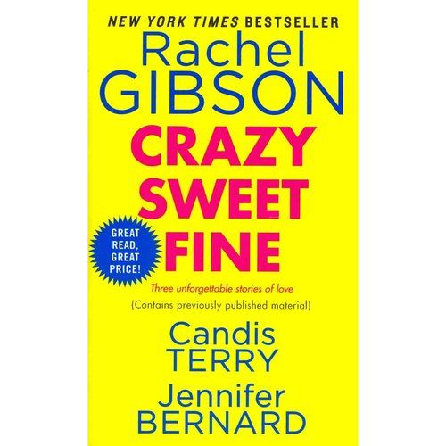 Crazy Sweet Fine: Crazy on You, Home Sweet Home, One Fine Fireman