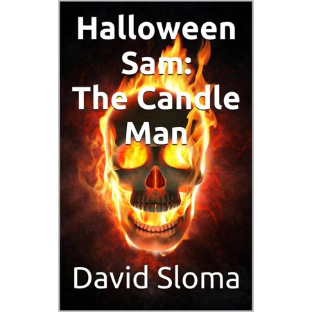 Halloween Sam: The Candle Man - eBook (This Is Halloween Sims 3)