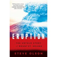 Eruption: The Untold Story of Mount St. Helens (Paperback)
