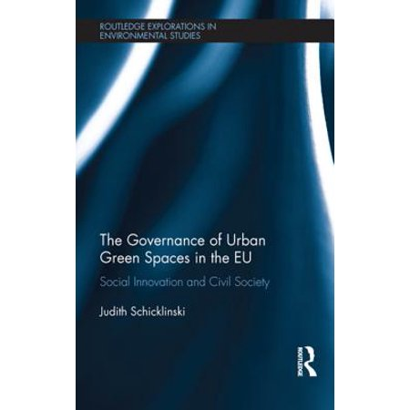 The Governance of Urban Green Spaces in the EU - eBook