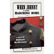 When Johnny Came Marching Home (Hardcover)