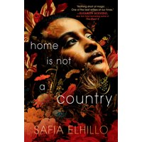 Home Is Not a Country (Hardcover)