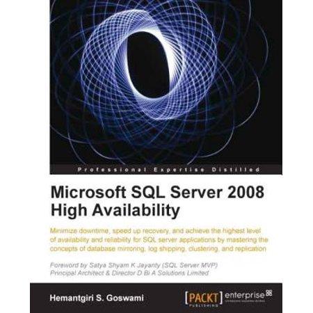 Microsoft SQL Server 2008 High Availability -