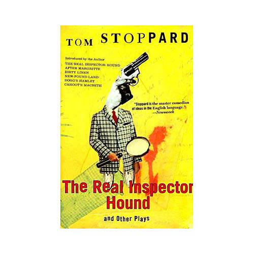 The Real Inspector Hound and Other Plays: And Other Plays