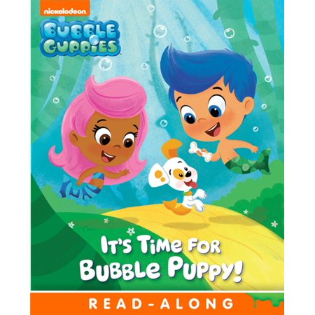 It's Time for Bubble Puppy! (Bubble Guppies) -