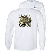 Crappie Long Sleeve T-Shirt Have A Crappie Day Fishing