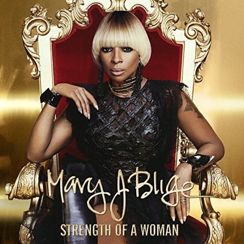 Mary J Blige - Strength Of A Woman (Explicit) (CD)