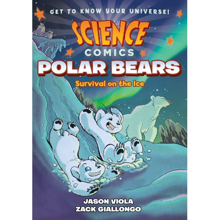 Science Comics: Polar Bears : Survival on the Ice