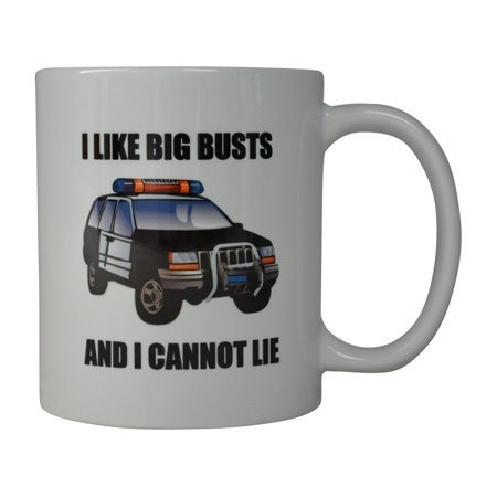 Rogue River Coffee Mug I Like Big Busts Cop Car Novelty Cup Great Gift Idea For Police Officer Law Enforcement PD (Busts)