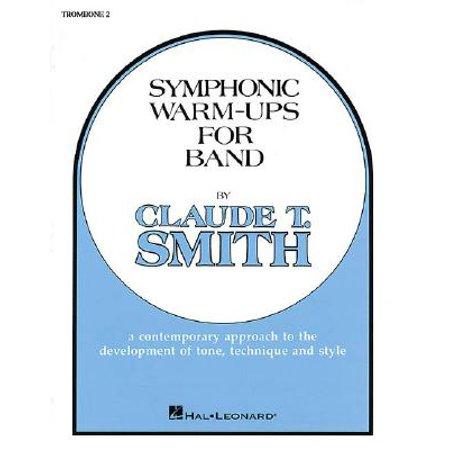 Symphonic Warm-Ups - Trombone 2 (Trombone Warm Ups)